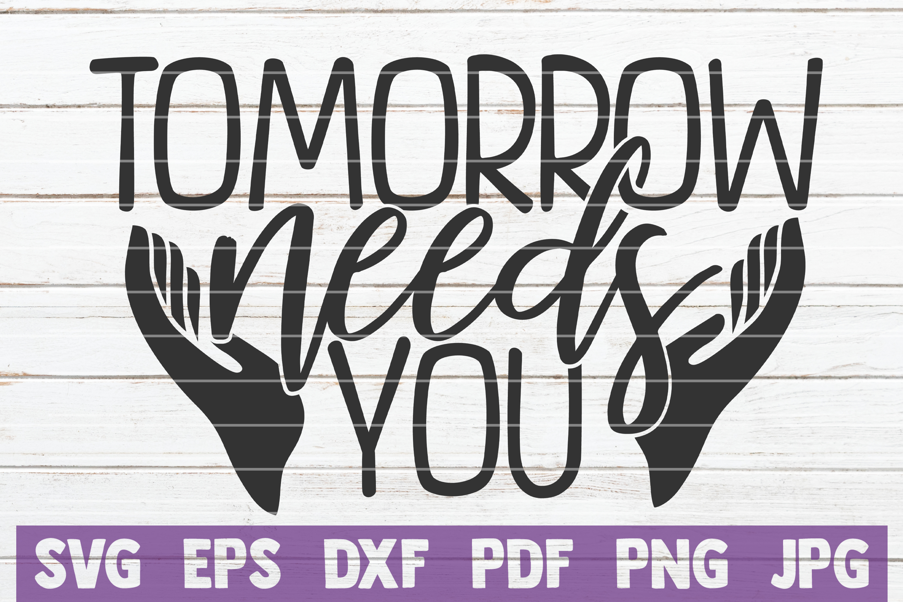 Download Free Tomorrow Needs You Graphic By Mintymarshmallows Creative Fabrica for Cricut Explore, Silhouette and other cutting machines.