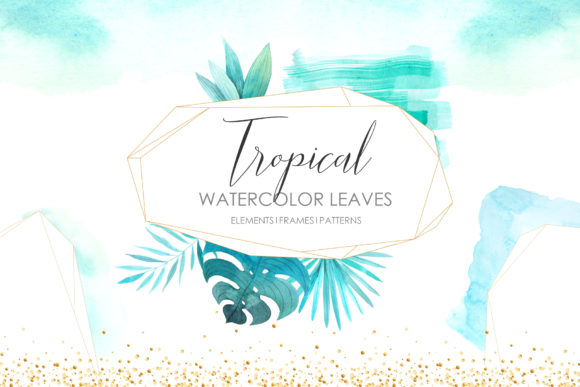 Watercolor Tropical Leaves & Frames Graphic Illustrations By Larysa Zabrotskaya