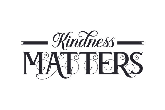 Kindness Matters Nature & Outdoors Craft Cut File By Creative Fabrica Crafts
