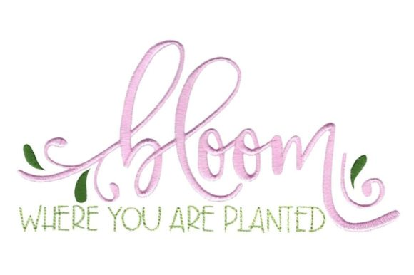 Bloom Where You Are Planted Spring Embroidery Design By Bunnycup Embroidery