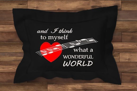 What a Wonderful World Quote Inspirational Embroidery Design By Embroidery Shelter - Image 1