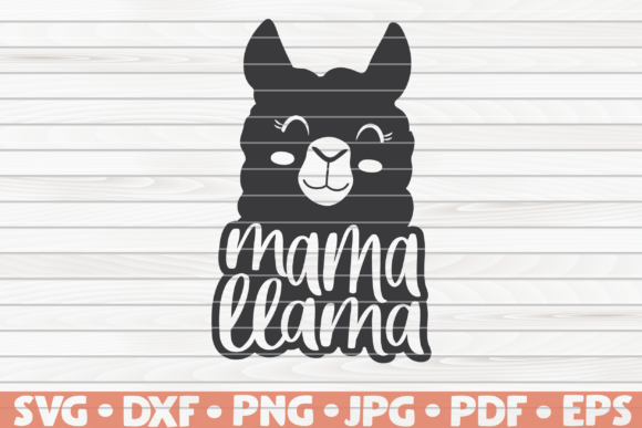 Download Free Mama Llama Mother S Day Vector Graphic By Mihaibadea95 for Cricut Explore, Silhouette and other cutting machines.