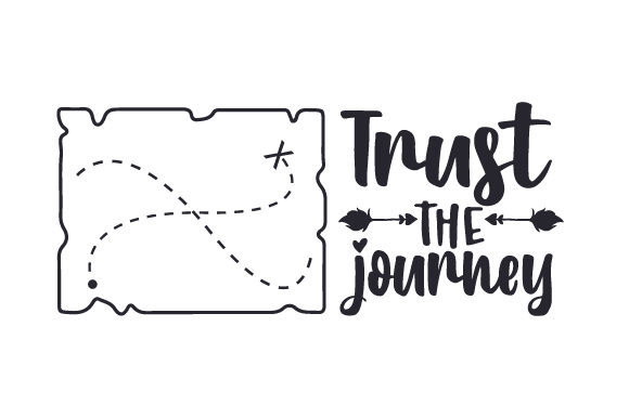 Trust the Journey Motivational Craft Cut File By Creative Fabrica Crafts - Image 2