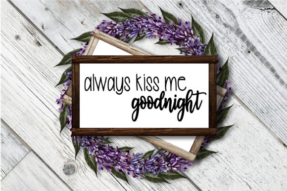 Print on Demand: Always Kiss Me Goodnight | Couple Graphic Crafts By onceuponadimeyxe