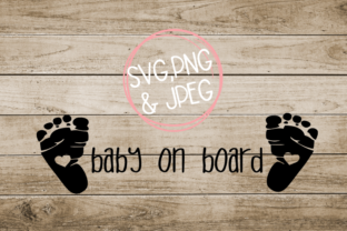 Download Free Baby On Board Feet Graphic By Amberayse Creative Fabrica for Cricut Explore, Silhouette and other cutting machines.