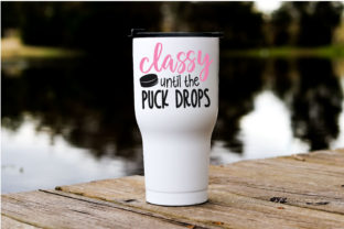 Download Free Classy Until The Puck Drops Hockey Graphic By Onceuponadimeyxe for Cricut Explore, Silhouette and other cutting machines.