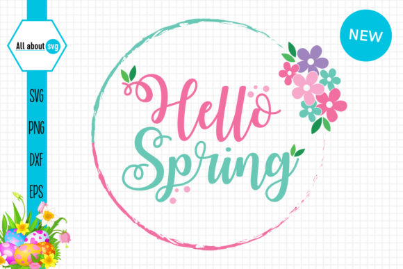 Download Free Hello Spring Flowers Circle Graphic By All About Svg Creative for Cricut Explore, Silhouette and other cutting machines.