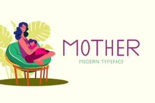 Print on Demand: Mother Display Font By Seemly Fonts