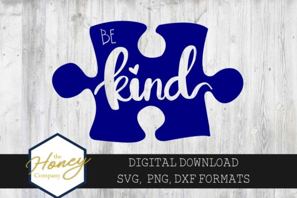 Download Free Be Kind Autism Awareness Puzzle Piece Graphic By The Honey for Cricut Explore, Silhouette and other cutting machines.