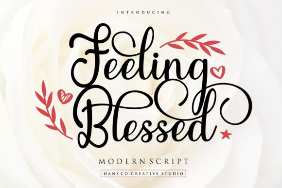 Print on Demand: Feeling Blessed Script & Handwritten Font By HansCo