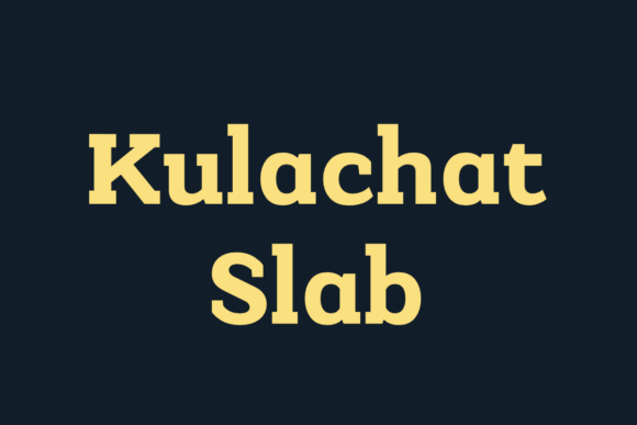 Print on Demand: Kulachat Slab Slab Serif Font By Jipatype