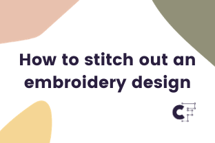 How to stitch out an embroidery design