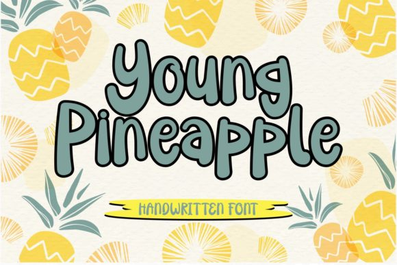 Print on Demand: Young Pineapple Script & Handwritten Font By Rifki (7ntypes)