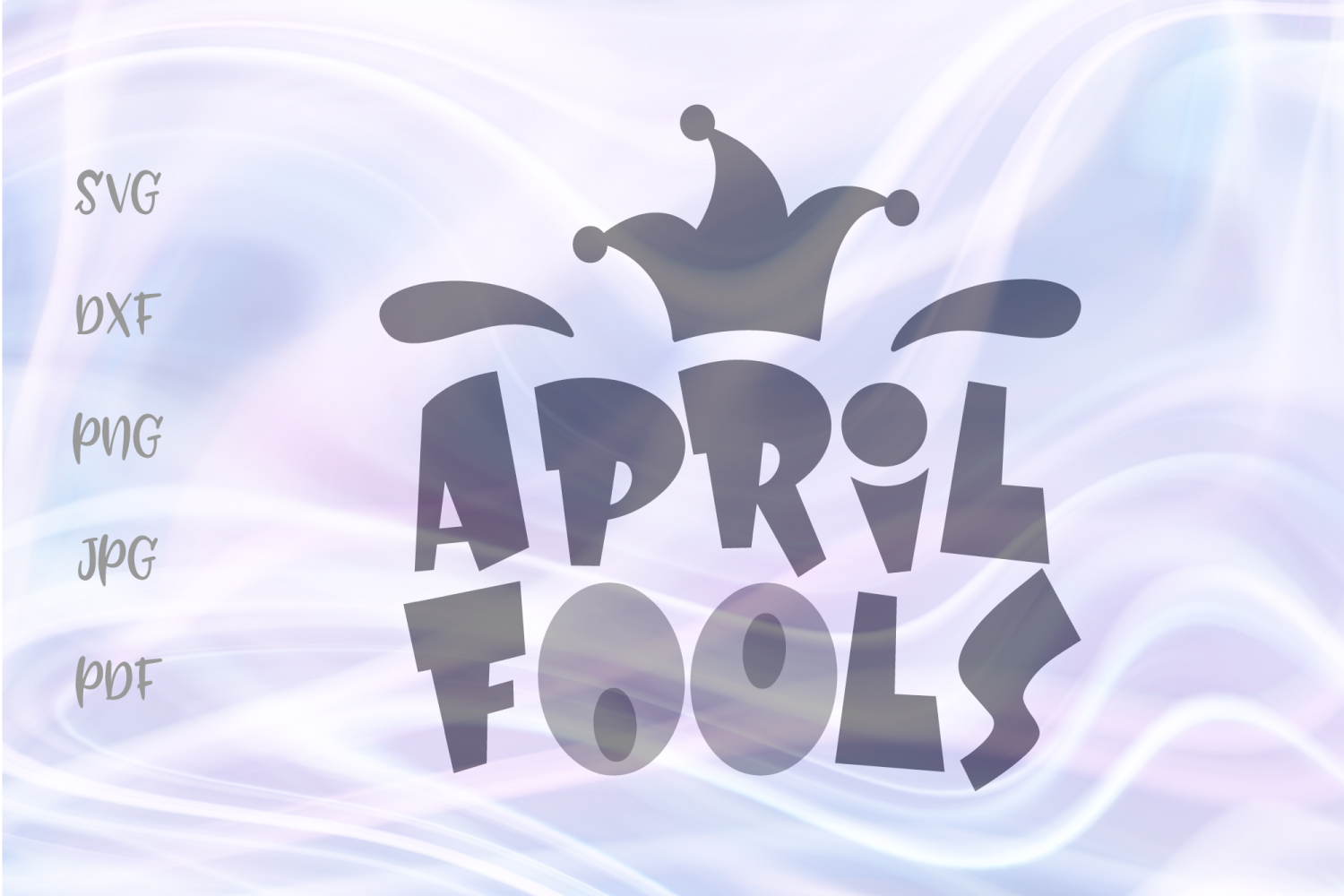 Download Free April Fools Day Sign Funny Props Graphic By Digitals By Hanna for Cricut Explore, Silhouette and other cutting machines.