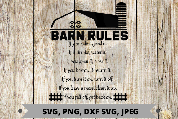 Download Free Barn Rules Graphic By Pit Graphics Creative Fabrica for Cricut Explore, Silhouette and other cutting machines.