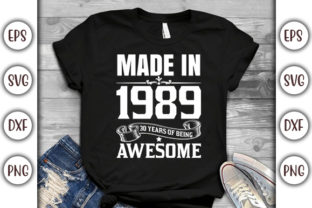 Print on Demand: Birthday T-shirt Design- Made in 1989 30 Graphic Print Templates By GraphicsBooth