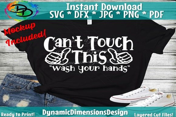 Print on Demand: Can't Touch This Funny Quote Graphic Crafts By dynamicdimensions