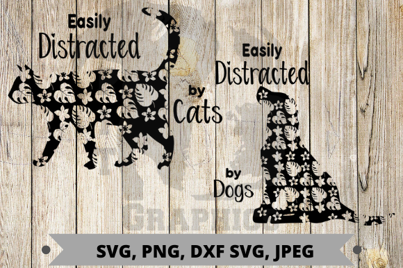 Easily Distracted by Cats and Dogs Graphic Crafts By Pit Graphics
