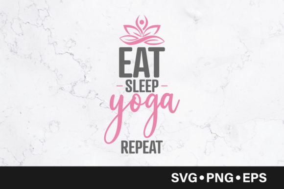Download Free Eat Sleep Yoga Repeat Quote Graphic By Vectorbundles Creative for Cricut Explore, Silhouette and other cutting machines.