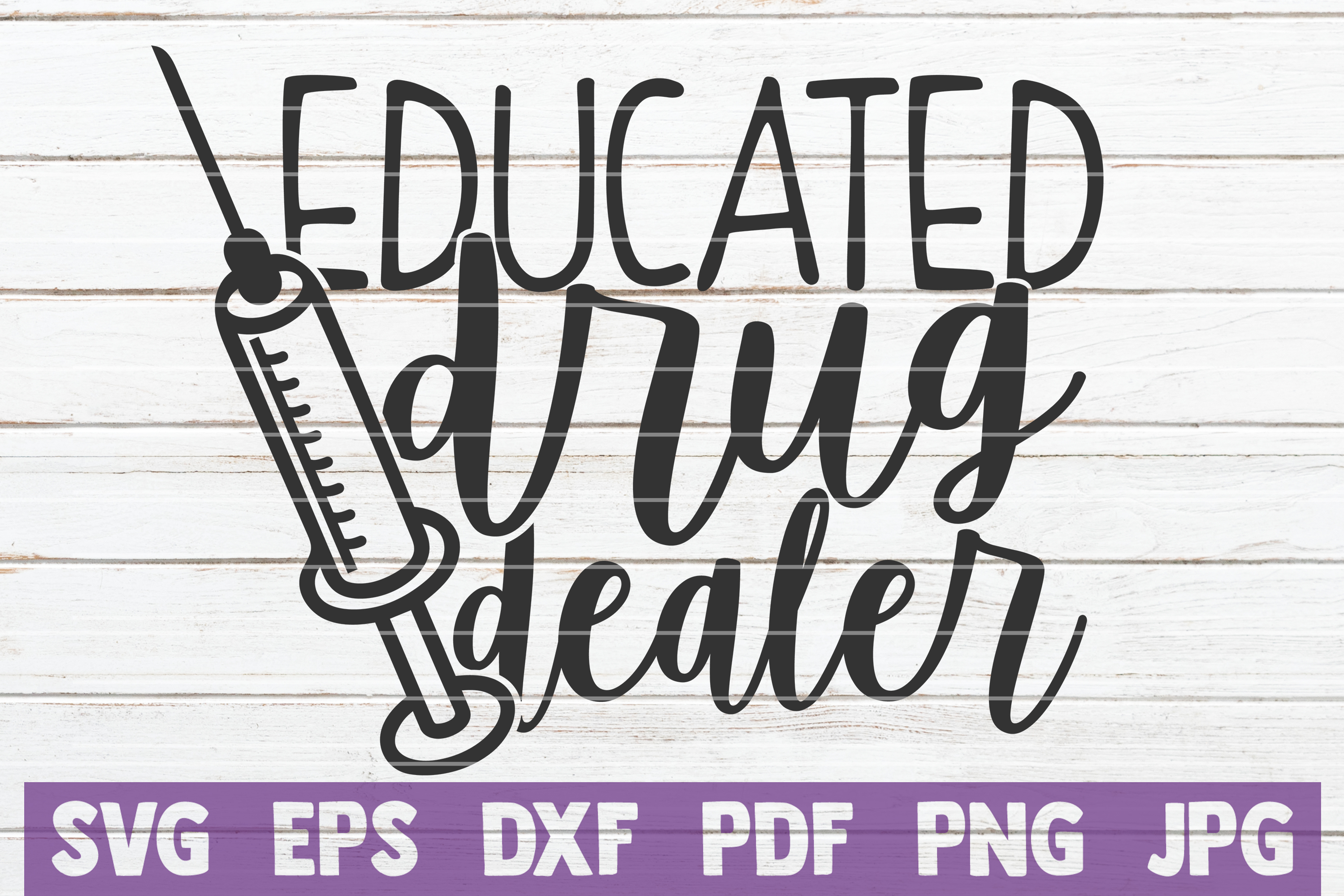 Download Free Educated Drug Dealer Graphic By Mintymarshmallows Creative Fabrica for Cricut Explore, Silhouette and other cutting machines.