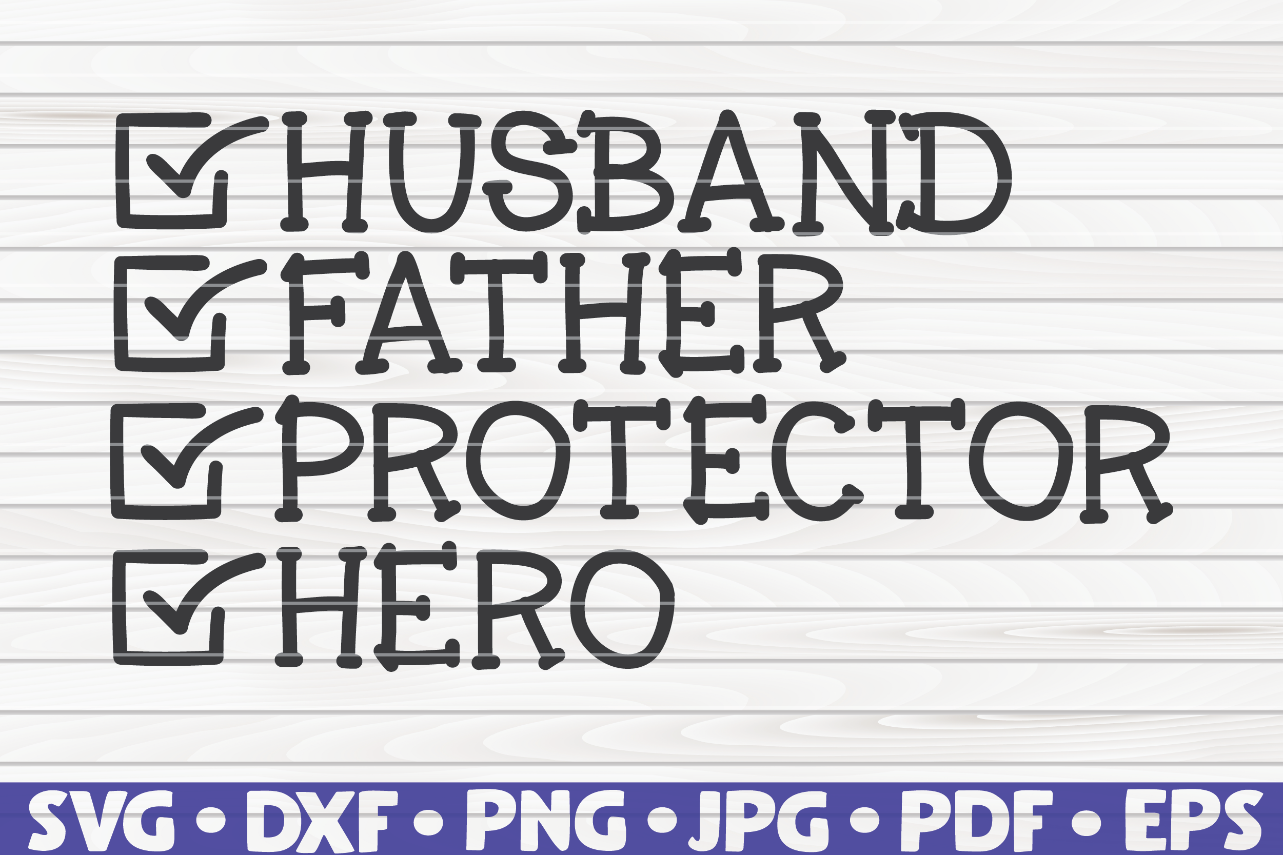 Download Free Father Checklist Word Art Vector Graphic By Mihaibadea95 for Cricut Explore, Silhouette and other cutting machines.