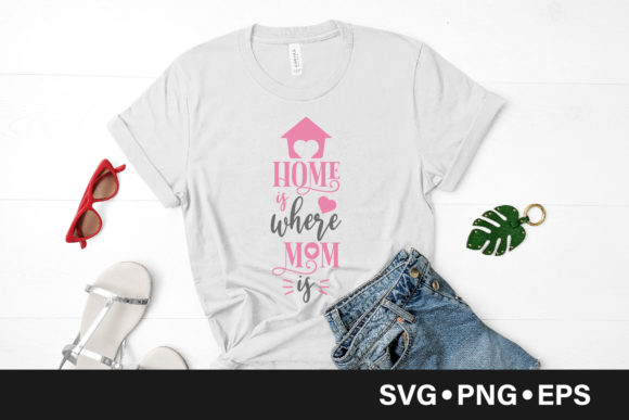 Download Free Home Is Where Mom Is Quote Graphic By Vectorbundles Creative for Cricut Explore, Silhouette and other cutting machines.