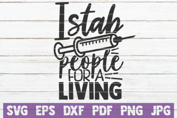 I Stab People for a Living Graphic Graphic Templates By MintyMarshmallows