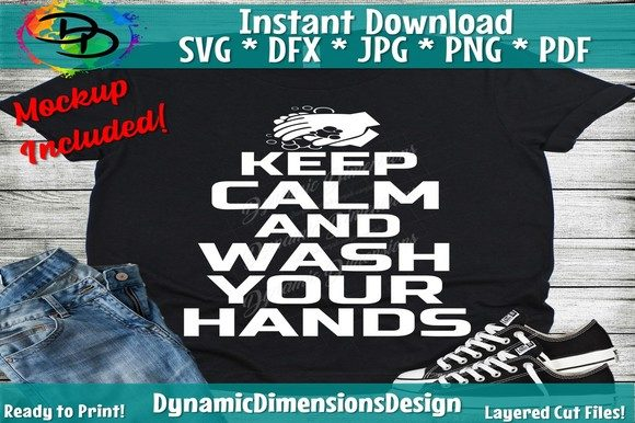 Keep Calm Wash Your Hands Graphic Crafts By dynamicdimensions - Image 2