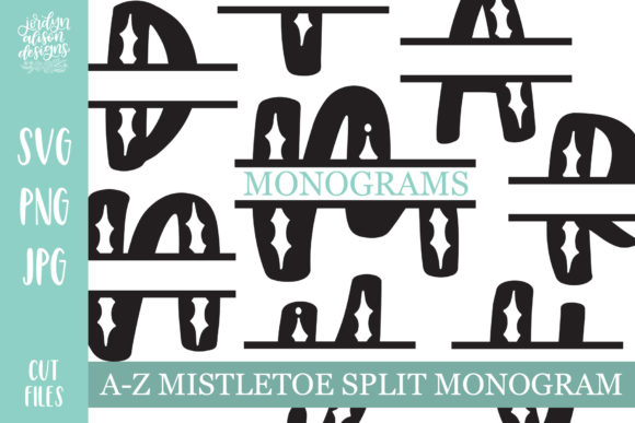 Mistletoe Split Monogram Graphic Crafts By jordynalisondesigns