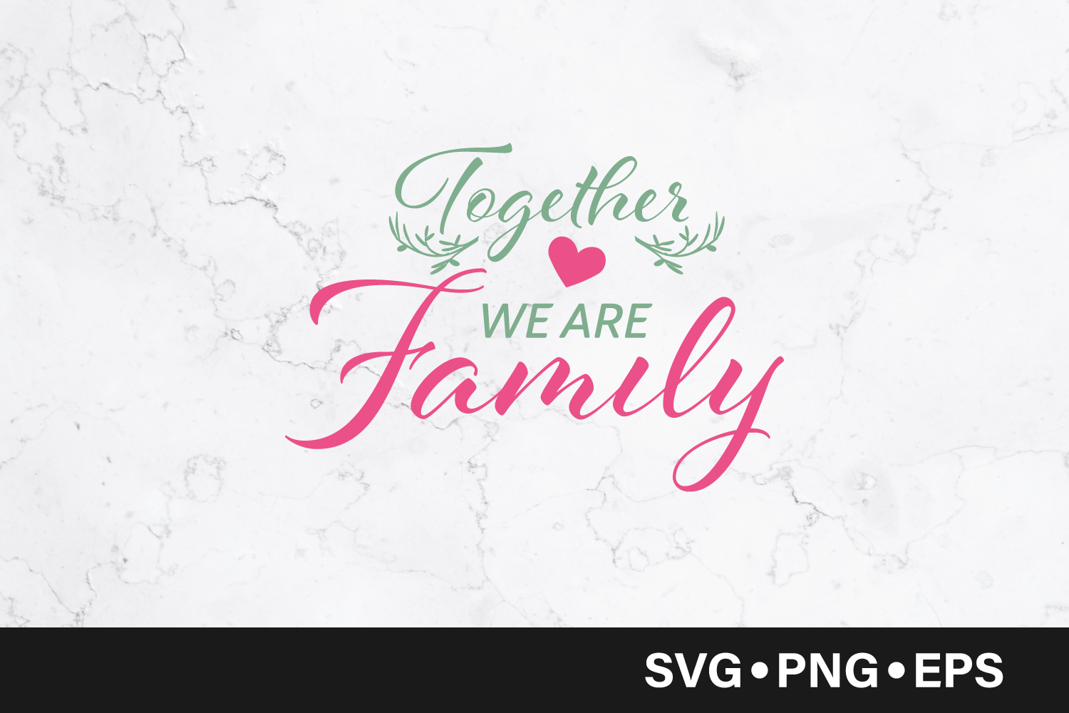 Download Free Together We Are Family Quote Graphic By Vectorbundles Creative Fabrica for Cricut Explore, Silhouette and other cutting machines.