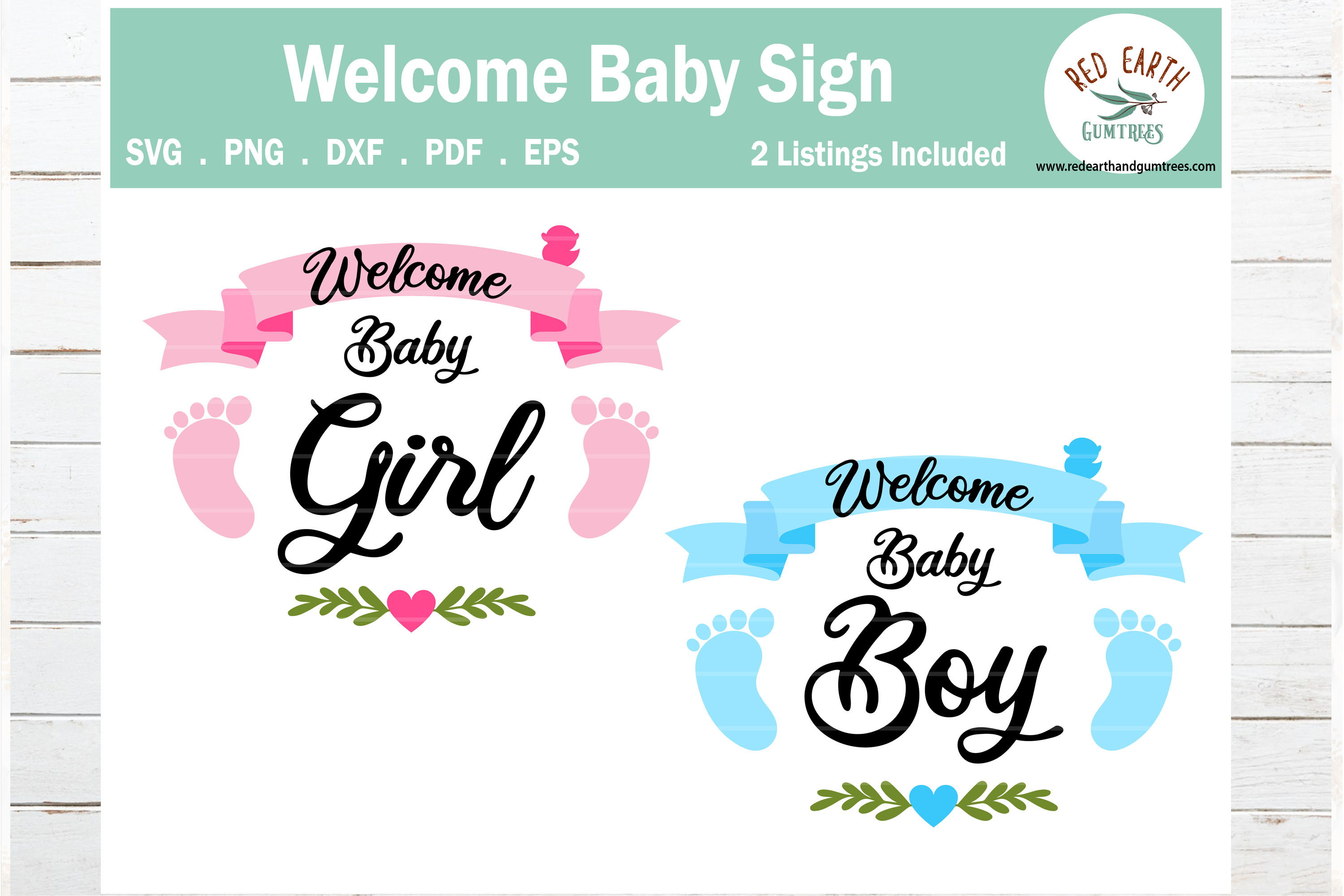 Download Free Welcome Baby Girl And Baby Boy Sign Graphic By Redearth And for Cricut Explore, Silhouette and other cutting machines.