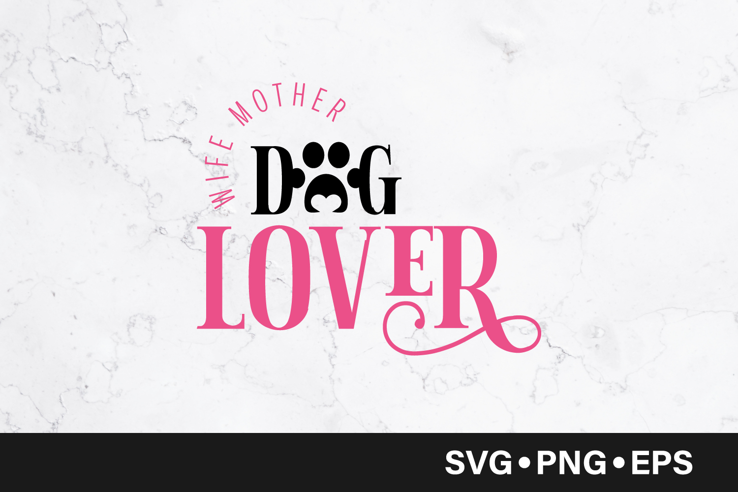 Download Free Wife Mother Dog Lover Quote Svg Graphic By Vectorbundles Creative Fabrica for Cricut Explore, Silhouette and other cutting machines.