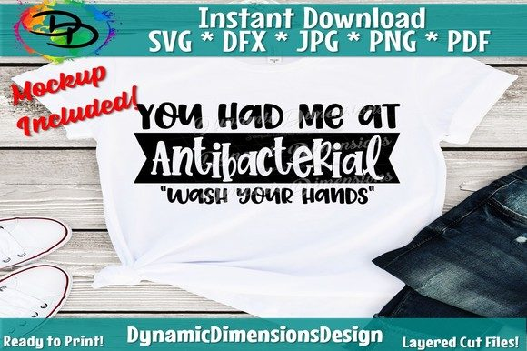Print on Demand: You Had Me at Antibacterial Graphic Crafts By dynamicdimensions