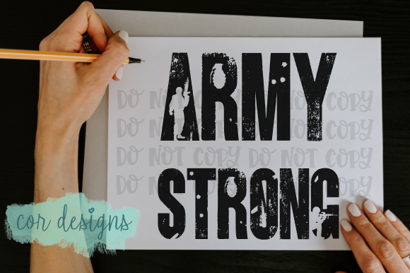Print on Demand: Army Strong Graphic Crafts By designscor