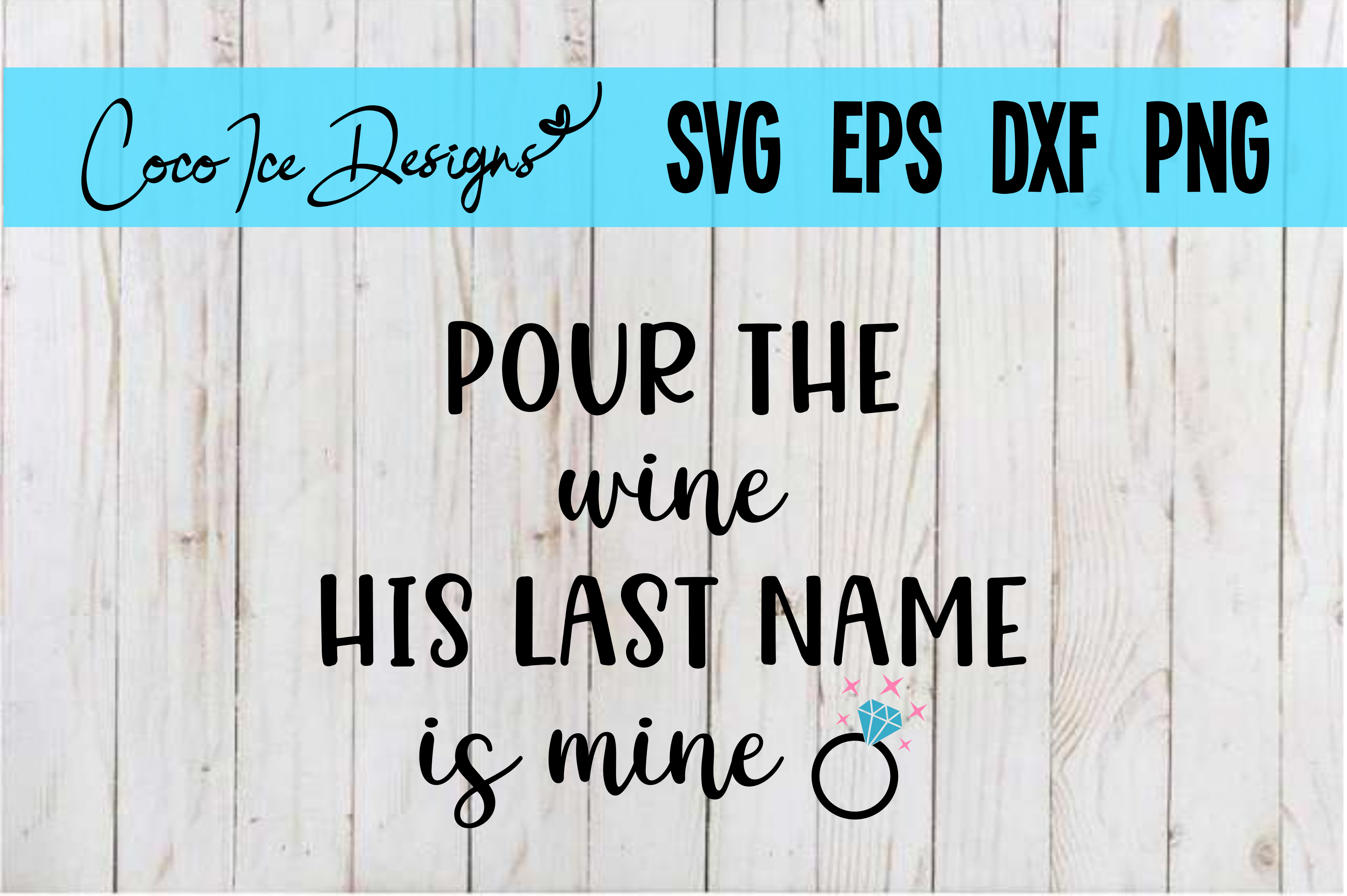 Download Free Bachelorette Party Pour The Wine Graphic By Cocoicedesigns for Cricut Explore, Silhouette and other cutting machines.