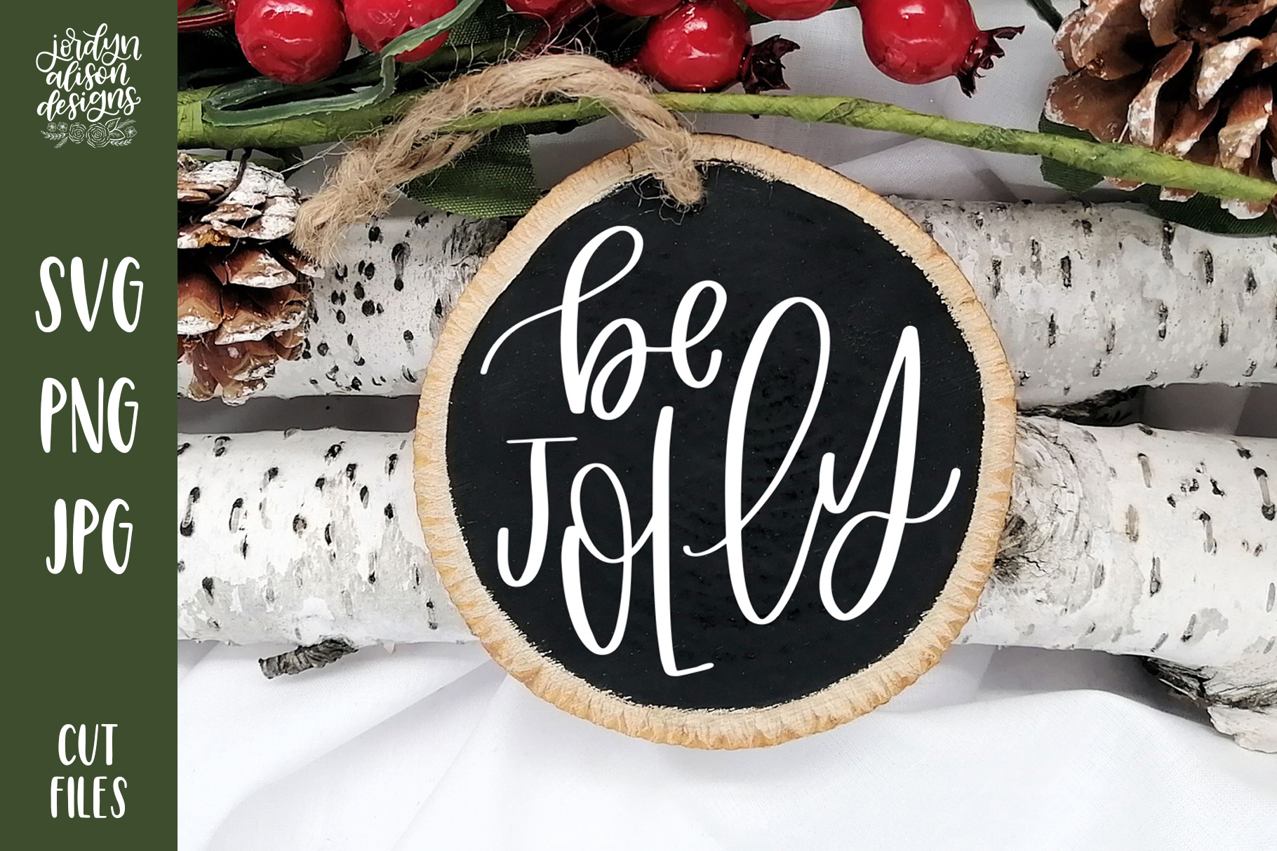 Download Free Be Jolly Christmas Round Cut File Graphic By Jordynalisondesigns for Cricut Explore, Silhouette and other cutting machines.