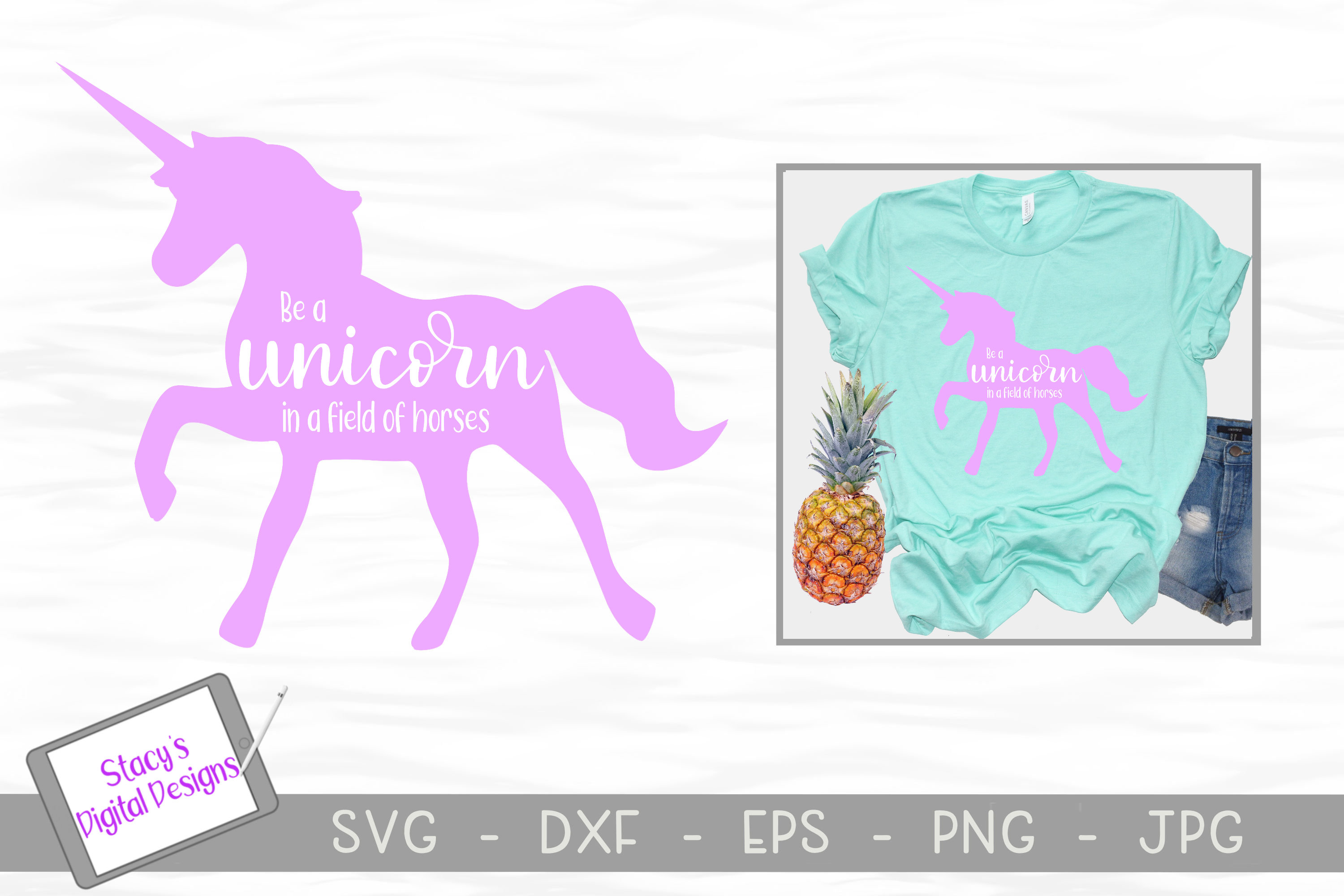 Download Free Be A Unicorn In A Field Of Horses Graphic By for Cricut Explore, Silhouette and other cutting machines.