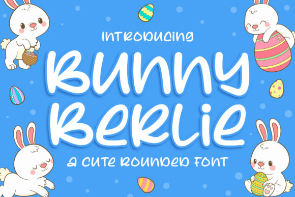Print on Demand: Bunny Berlie Display Font By Blankids Studio
