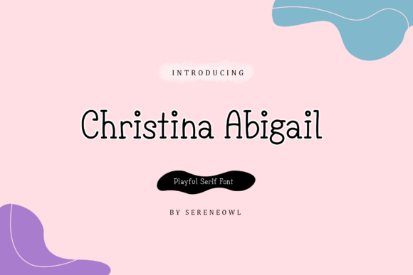Print on Demand: Christina Abigail Serif Font By sereneowl