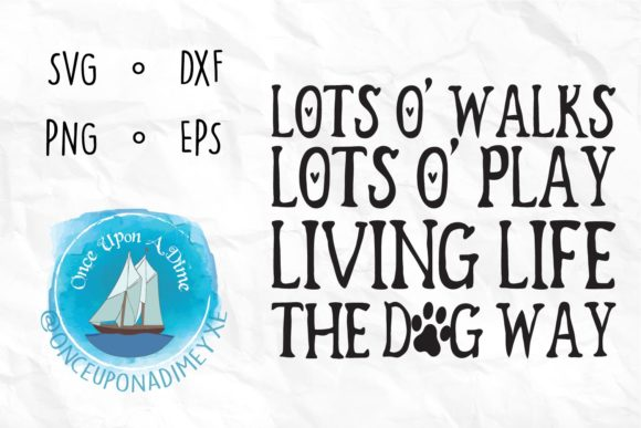Dog Life Pets Dog Cut File Graphic By Onceuponadimeyxe