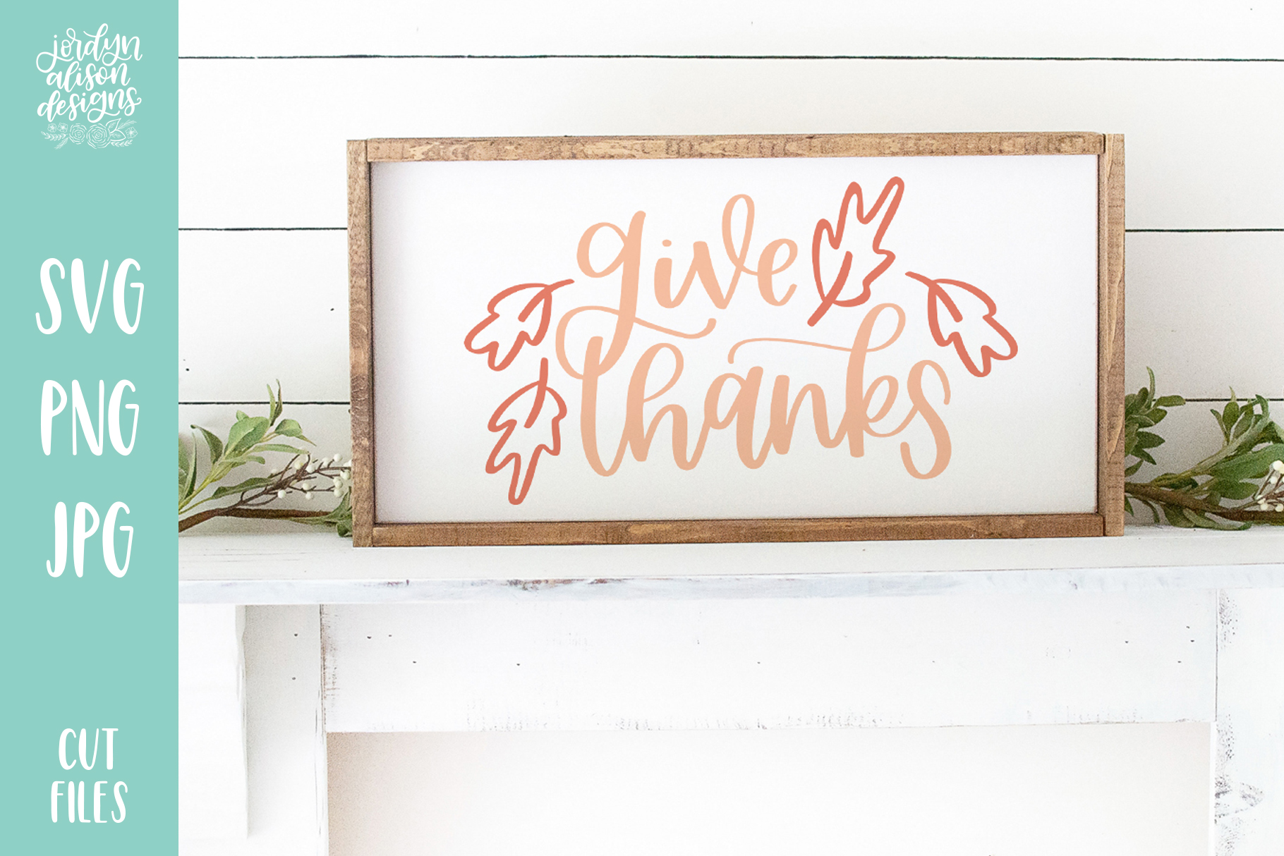 Download Free Give Thanks Thanksgiving Graphic By Jordynalisondesigns for Cricut Explore, Silhouette and other cutting machines.