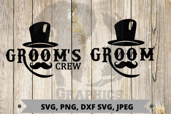 Groom Crew Graphic Graphic Templates By Pit Graphics