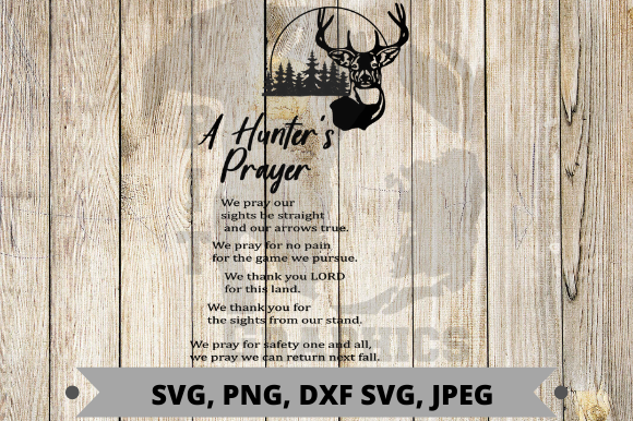 Download Free Hunters Prayer Graphic By Pit Graphics Creative Fabrica for Cricut Explore, Silhouette and other cutting machines.