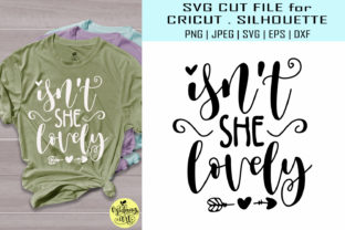 Download Free Isn T She Lovely Baby Shirt Graphic By Midmagart Creative Fabrica for Cricut Explore, Silhouette and other cutting machines.