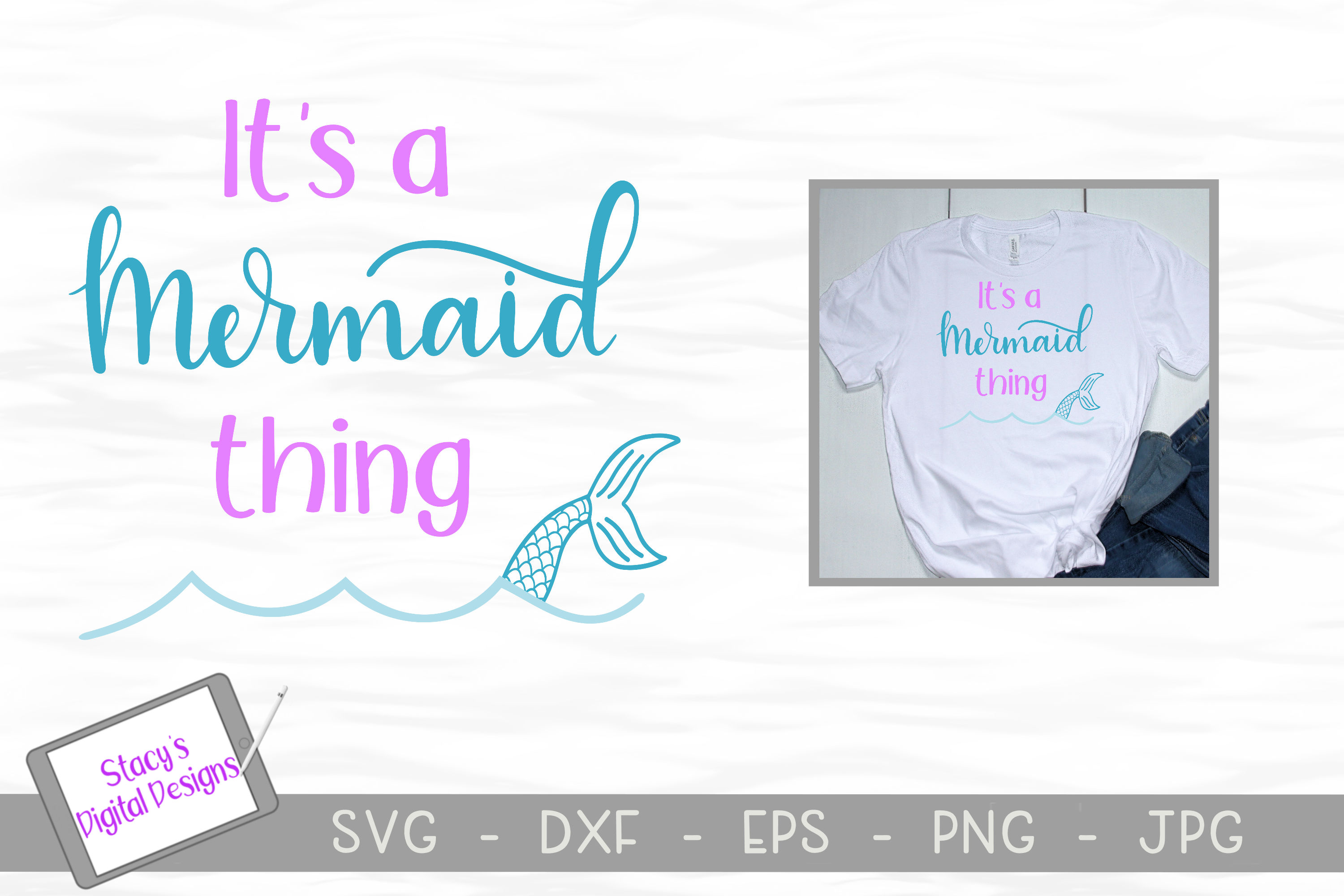 Download Free It S A Mermaid Thing Design Graphic By Stacysdigitaldesigns for Cricut Explore, Silhouette and other cutting machines.