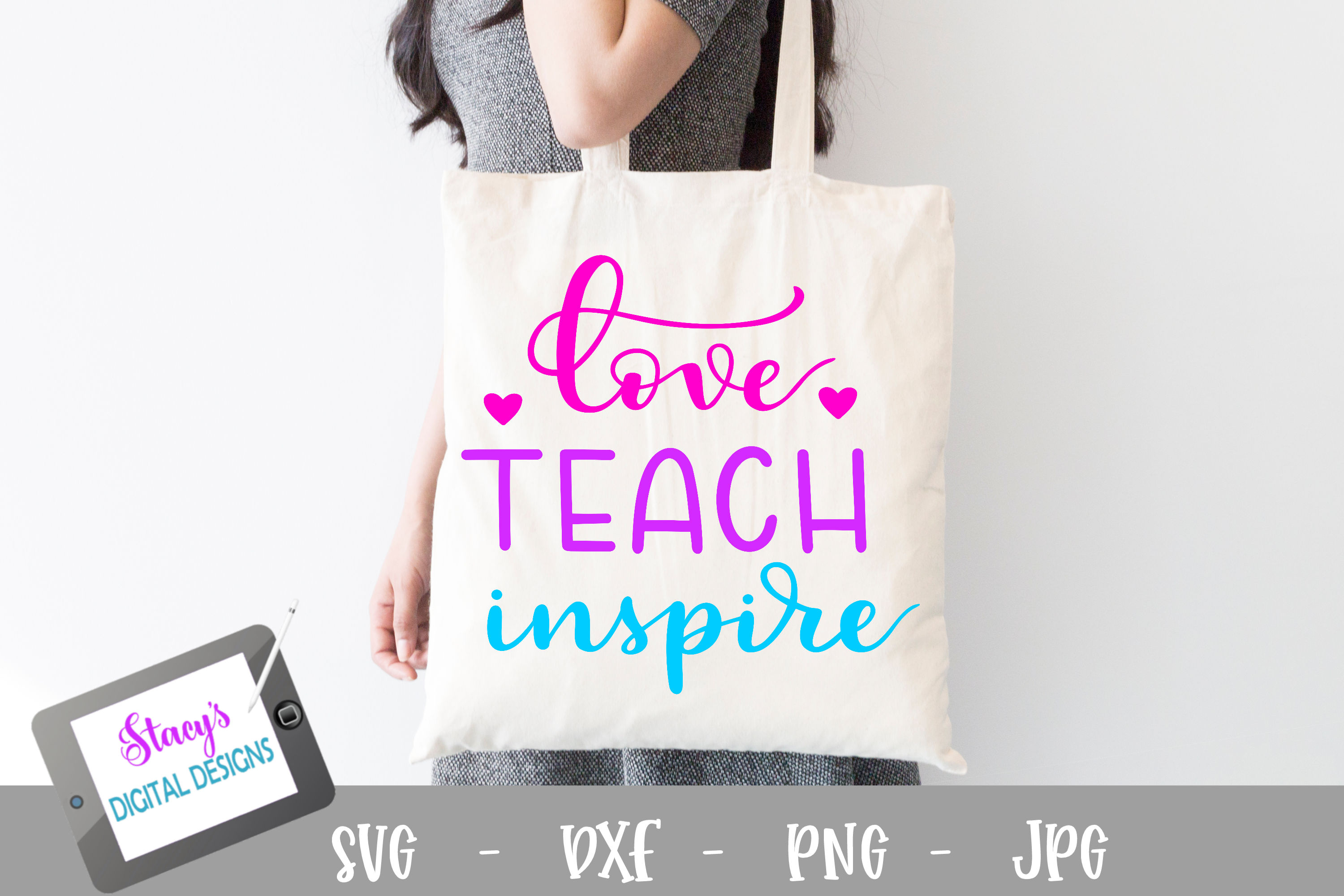 Download Free Love Teach Inspire Teacher Graphic By Stacysdigitaldesigns for Cricut Explore, Silhouette and other cutting machines.