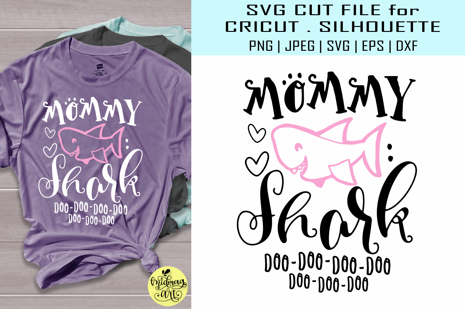Download Free Mommy Shark Mom Shirt Graphic By Midmagart Creative Fabrica for Cricut Explore, Silhouette and other cutting machines.