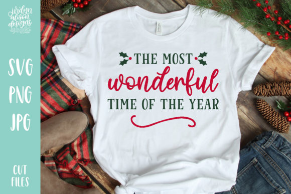 Most Wonderful Time of Year Graphic Crafts By jordynalisondesigns