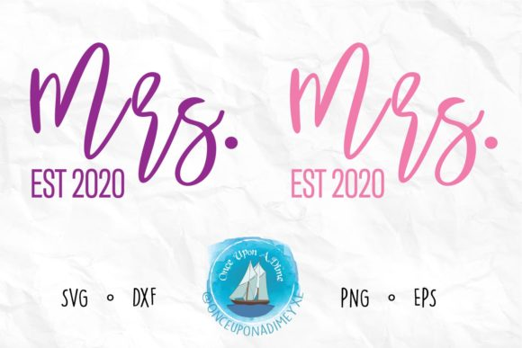 Print on Demand: Mrs and Mrs EST 2020 | Wedding File Graphic Crafts By onceuponadimeyxe