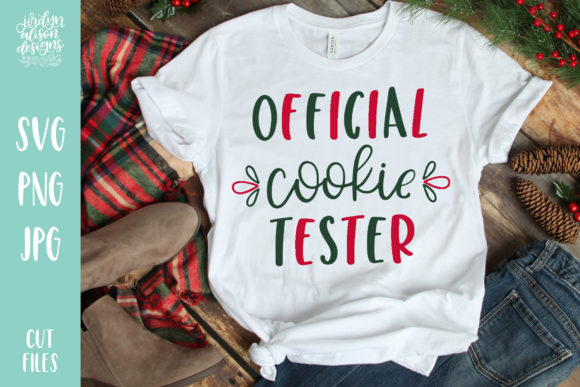 Official Cookie Tester Christmas Graphic Crafts By jordynalisondesigns